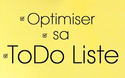 4 clés pour optimiser sa ToDo Liste